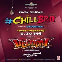 Chil Bro Chill Bro Dhanush Pattas Tamil Mp3 Song Download Masstamilan Starmusiq Isaimini