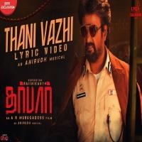 Thani Vazhi Anirudh Ravichander Darbar Single Tamil Mp3 Song Download |  Masstamilan Starmusiq Isaimini